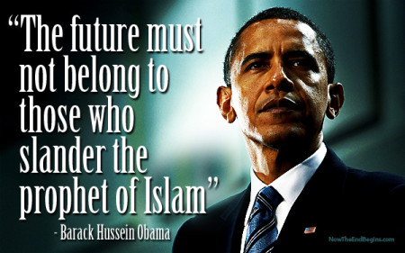 future-must-not-belong-to-those-who-slander-prophet-islam-mohammad-barack-hussein-obama-muslim-450x281