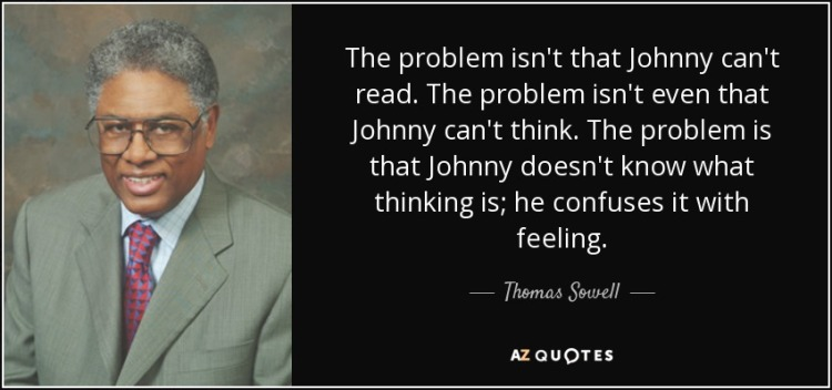 quote-the-problem-isn-t-that-johnny-can-t-read-the-problem-isn-t-even-that-johnny-can-t-think-thomas-sowell-27-84-77